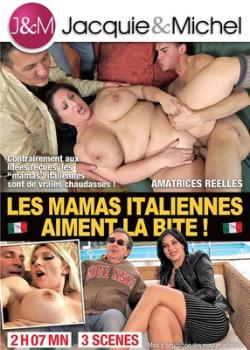 Les Mamas Italiennes Aiment la Bite