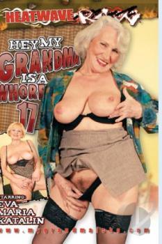 Hey My Grandma Is A Whore #17